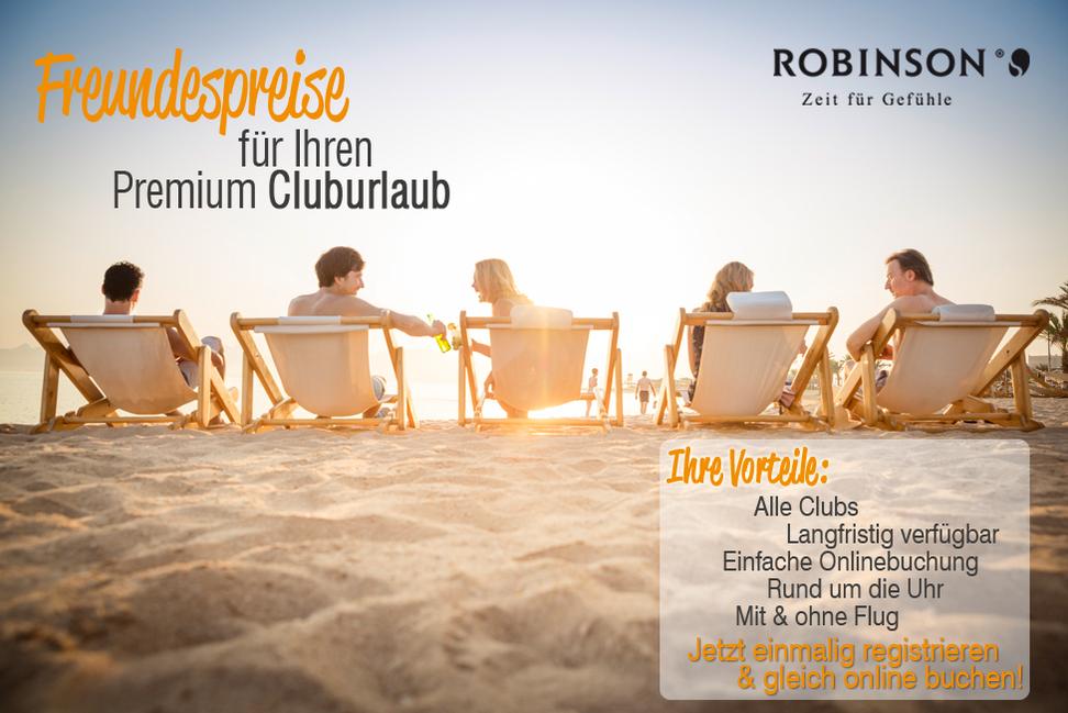 ROBINSON Cluburlaub Freundespreise